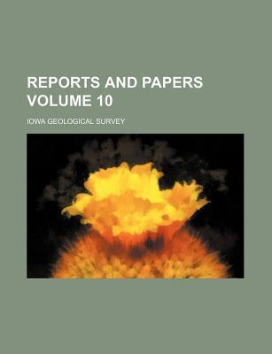 Reports and Papers Volume 10