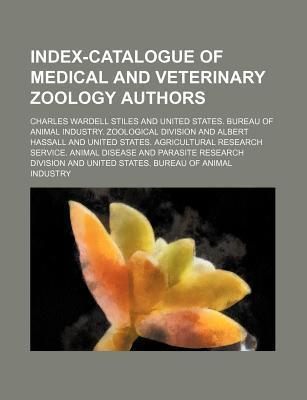Index-Catalogue of Medical and Veterinary Zoology Authors