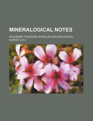 Mineralogical Notes