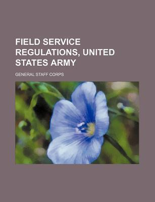 Field Service Regulations, United States Army