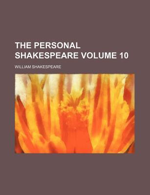 The Personal Shakespeare Volume 10