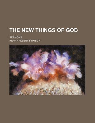 The New Things of God; Sermons