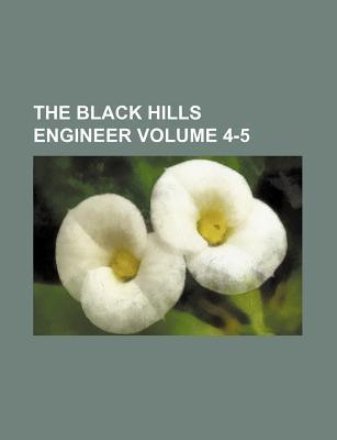 The Black Hills Engineer Volume 4-5