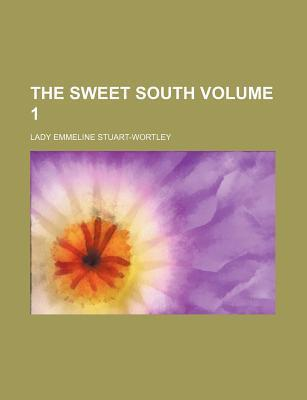 The Sweet South Volume 1