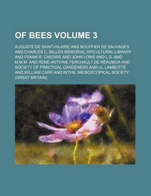 Of Bees Volume 3