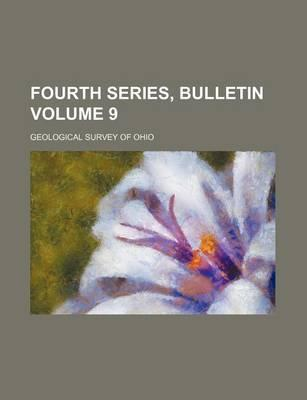 Fourth Series, Bulletin Volume 9