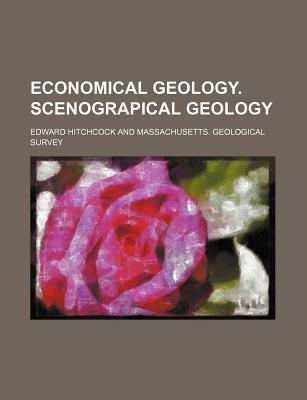 Economical Geology. Scenograpical Geology