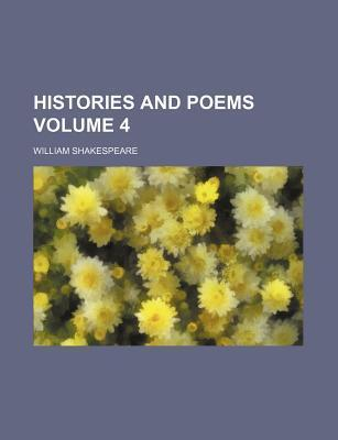 Histories and Poems Volume 4