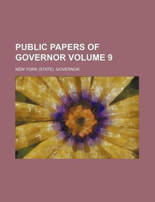 Public Papers of Governor Volume 9