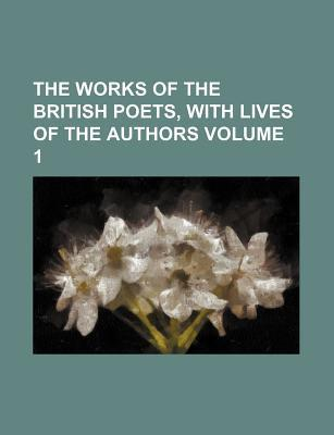 The Works of the British Poets, with Lives of the Authors Volume 1