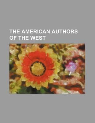 The American Authors of the West