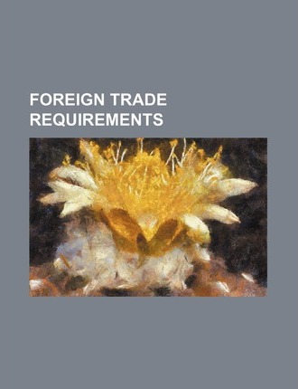 Foreign Trade Requirements