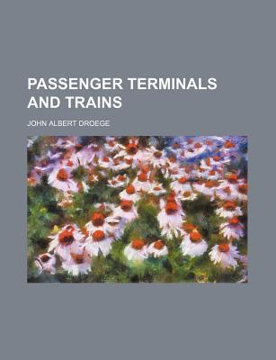 Passenger Terminals and Trains