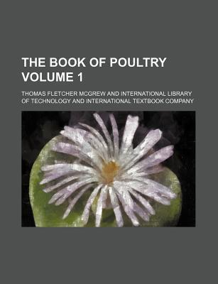 The Book of Poultry Volume 1
