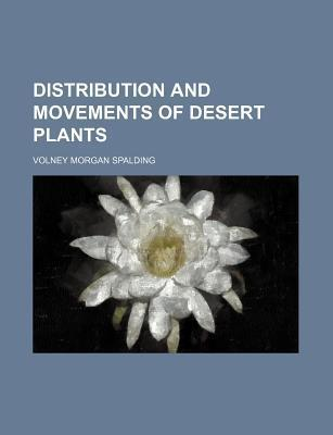 Distribution and Movements of Desert Plants