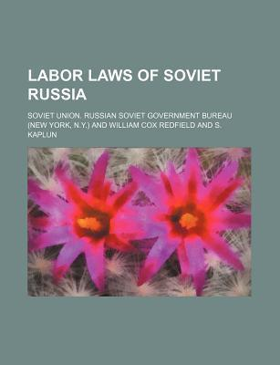 Labor Laws of Soviet Russia