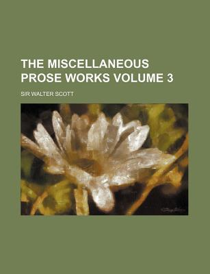 The Miscellaneous Prose Works Volume 3