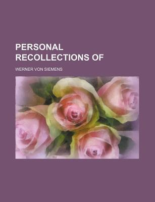 Personal Recollections of
