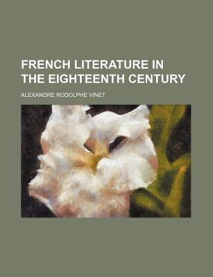 French Literature in the Eighteenth Century
