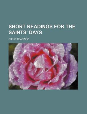 Short Readings for the Saints' Days