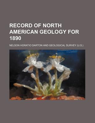 Record of North American Geology for 1890