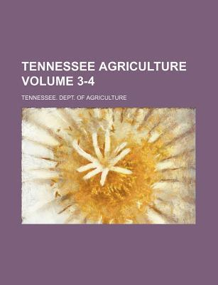 Tennessee Agriculture Volume 3-4