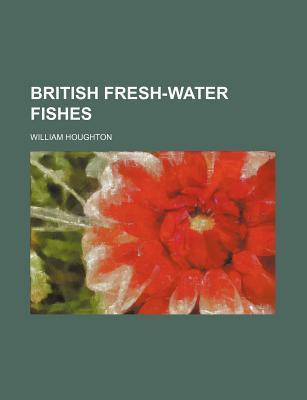 British Fresh-Water Fishes