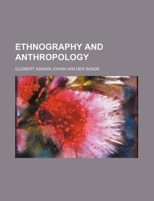 Ethnography and Anthropology