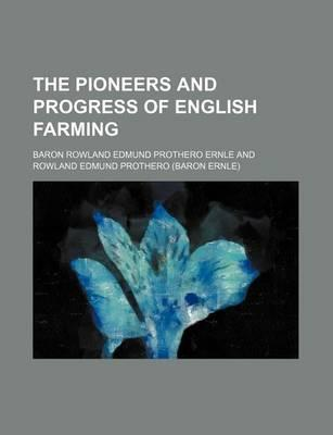 The Pioneers and Progress of English Farming