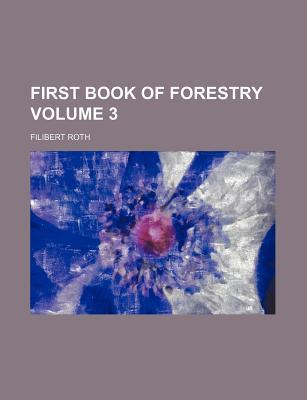 First Book of Forestry Volume 3