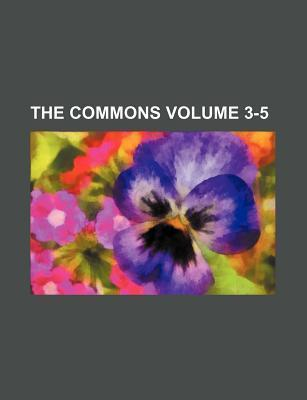 The Commons Volume 3-5