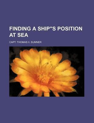 "Finding a Ship""s Position at Sea"