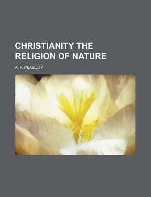 Christianity the Religion of Nature