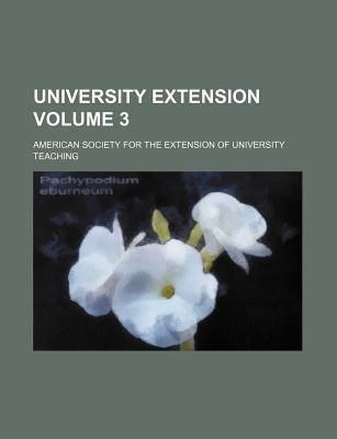 University Extension Volume 3