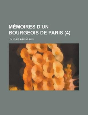 Memoires D'Un Bourgeois de Paris (4 )