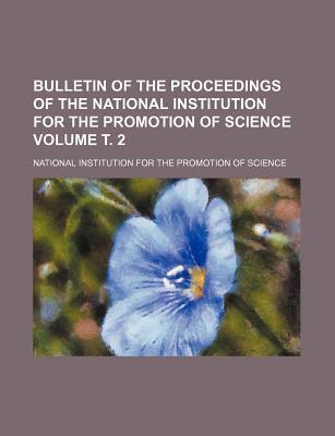 Bulletin of the Proceedings of the National Institution for the Promotion of Science Volume . 2