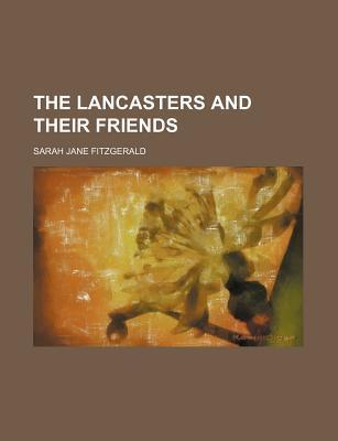 The Lancasters and Their Friends