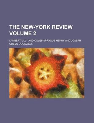 The New-York Review Volume 2