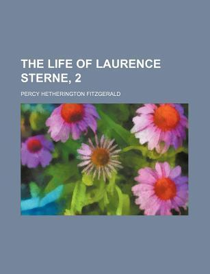 The Life of Laurence Sterne, 2