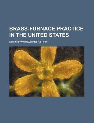 Brass-Furnace Practice in the United States