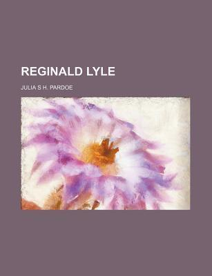 Reginald Lyle