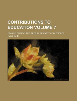 Contributions to Education Volume 7