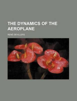 The Dynamics of the Aeroplane