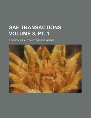 Sae Transactions Volume 8, PT. 1