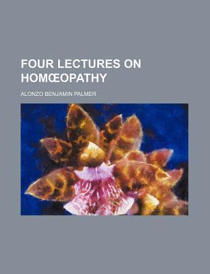 Four Lectures on Hom Opathy