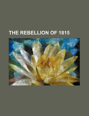 The Rebellion of 1815