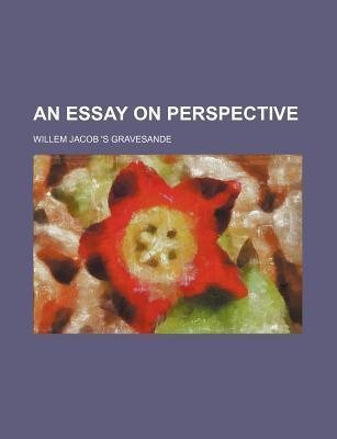 An Essay on Perspective