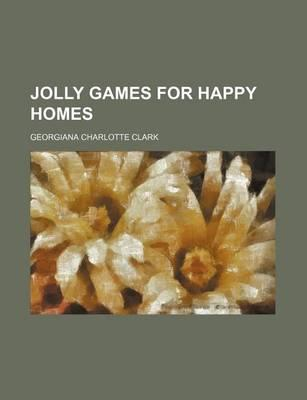 Jolly Games for Happy Homes