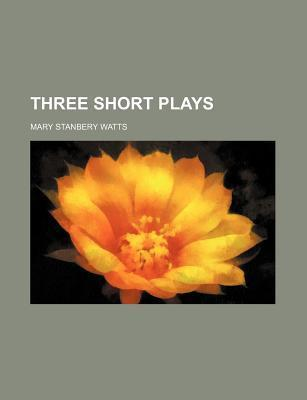 Three Short Plays