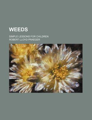 Weeds; Simple Lessons for Children